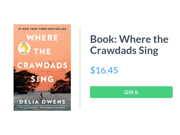 """Book cover: Where the Crawdads Sing, $16.45, with """"Gift It"""" button"""