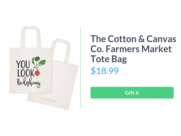 """The Cotton & Canvas Co. Food Pun Reusable Grocery Bag, $18.99, with """"Gift It"""" button"""