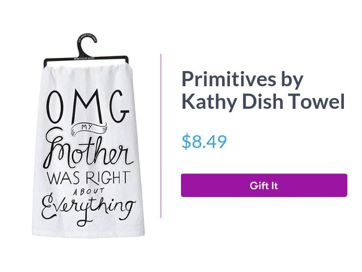 """Primitives by Kathy OMG LOL Dish Towel, $8.49, with """"Gift It"""" button"""