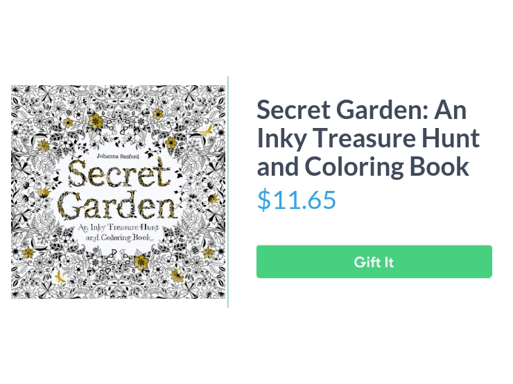 """Secret Garden: An Inky Treasure Hunt and Coloring Book, $11.65, with """"Gift It"""" button"""