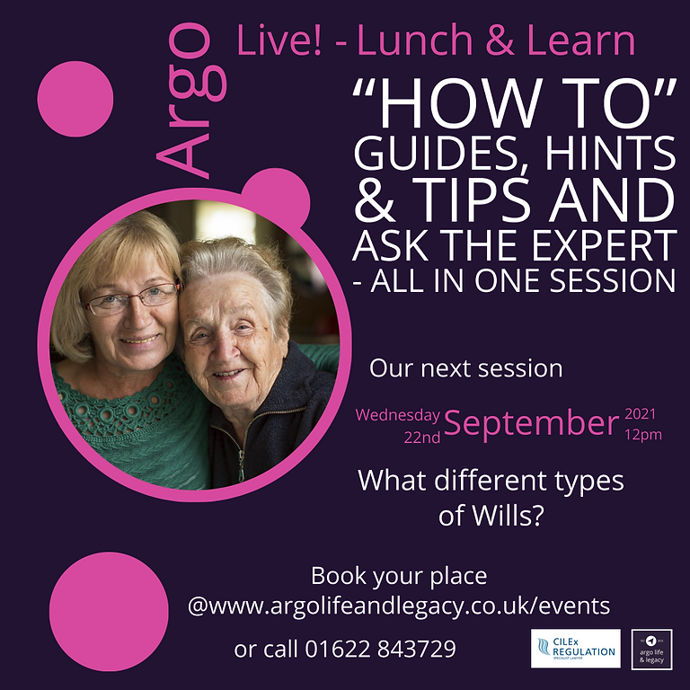 Argo Live - Lunchtime Learning Session- What different types of Wills?