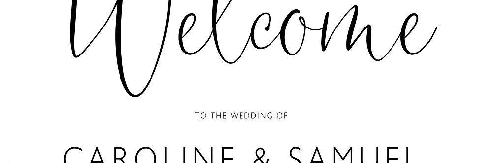 CALLIGRAPHY SIMPLE ELEGANT WEDDING WELCOME SIGN