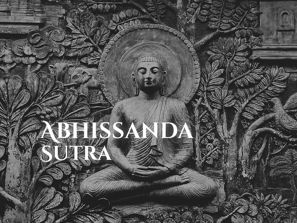 ABHISSANDA SUTRA: O ENSINAMENTO SOBRE RECOMPENSAS
