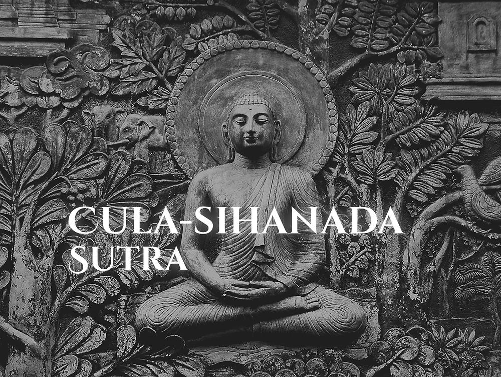 CULA-SIHANADA SUTRA: O ENSINAMENTO SOBRE O RUGIDO DO LEÃO