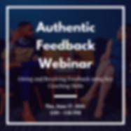 Copy of Authentic Feedback Webinar 06.27