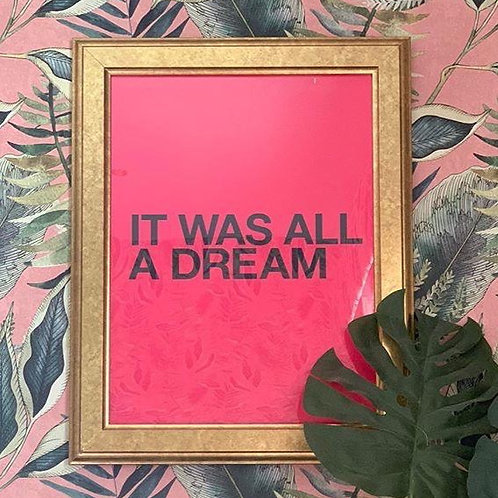 All A Dream PINK (Print Only A3)