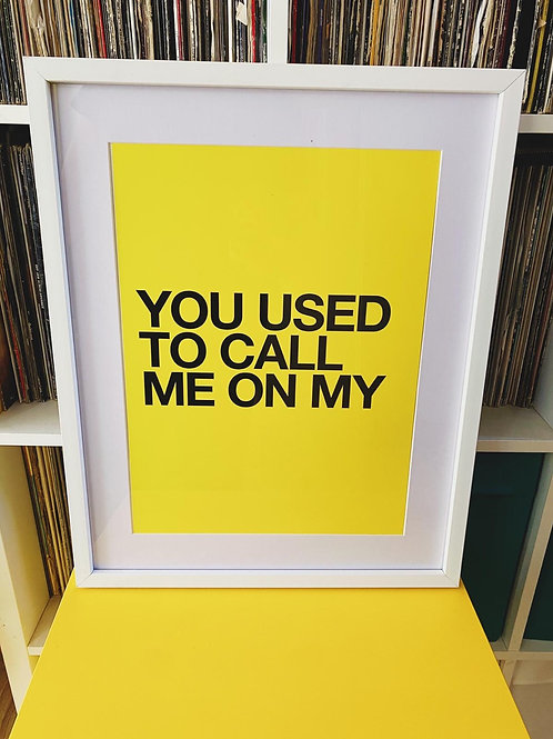 You Used To Call Me (Print Only A3)