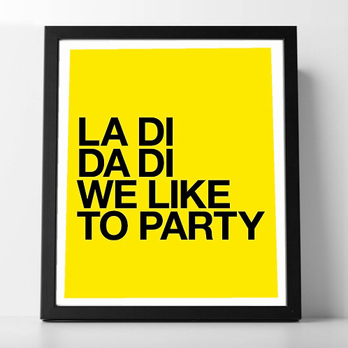 La Di Da Di (Print Only A3)