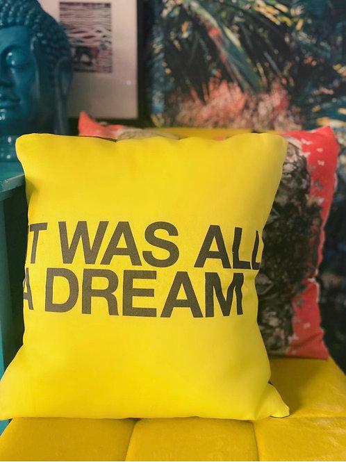 """It Was All A Dream (LYRICS) 18-22"""" Lux Cushion"""