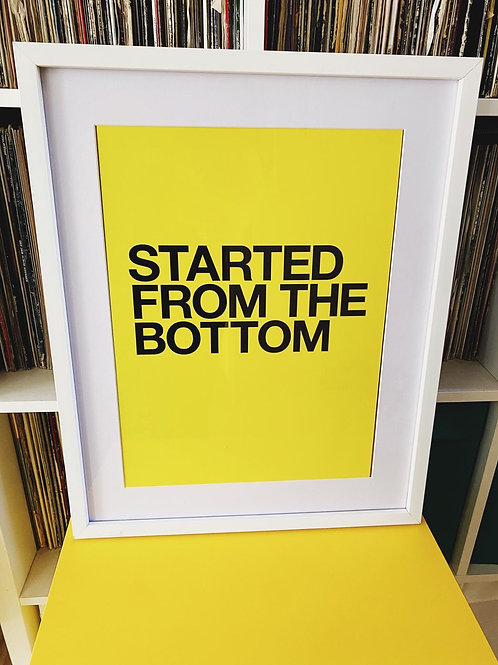Starting From The Bottom (Print Only A3)