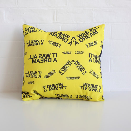 """It was all a dream - 16"""" Lux Cushions"""