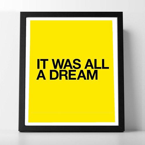 All A Dream