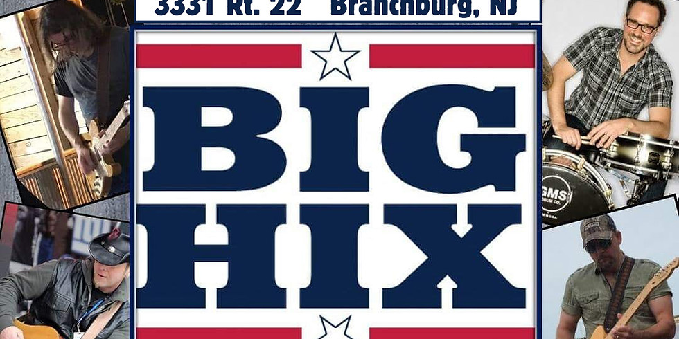Live Music by Big Hix Country Band