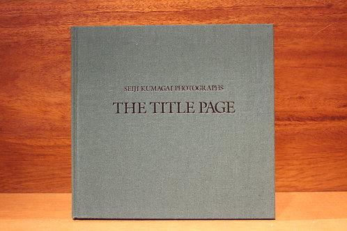 熊谷聖司/THE TITLE PAGE