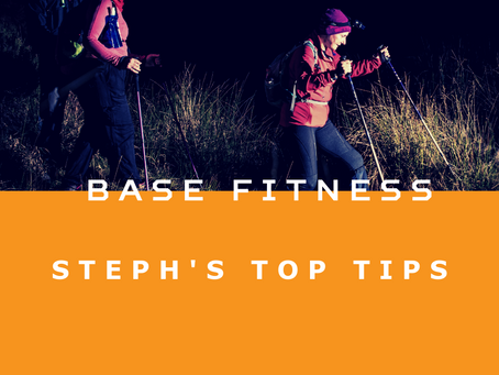 Improving Base Fitness -  Steph's Top Tips