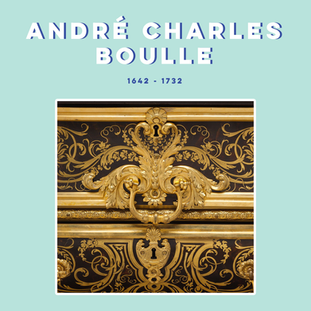 ANDRÉ-CHARLES BOULLE
