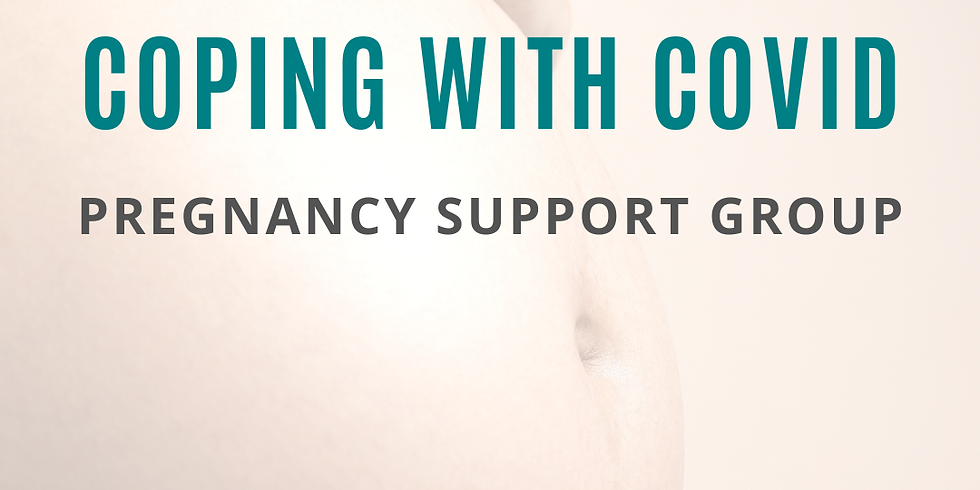 Coping with Covid - PREGNANCY Support Group