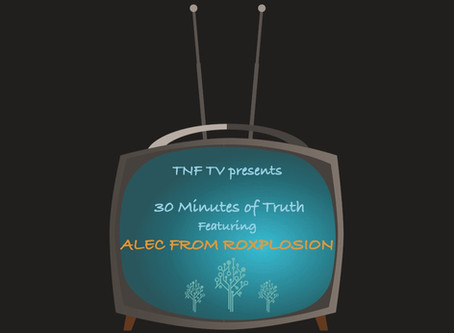 30 Minutes of Truth featuring ALEC BERRY from ROXPLOSION