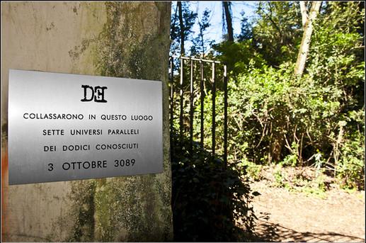 Targa 5, Anno 3089 - Roma (Villa Ada)   COLLASSARONO IN QUESTO LUOGO SETTE UNIVERSI PARALLELI DEI DODICI CONOSCIUTI 3 OTTOBRE 3089