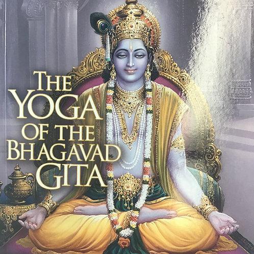 The Yoga of the Bhagavad Gita