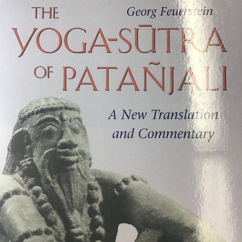 The Yoga Sutras of Patanjali - Georg Feuerstein