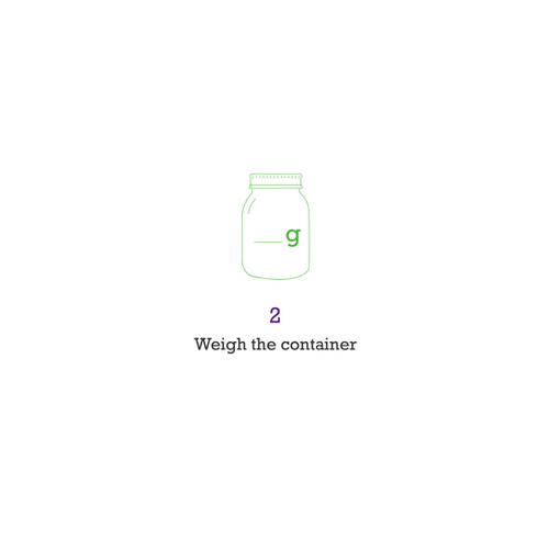 Weigh the container