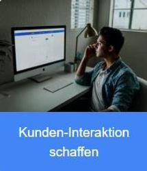 2. Kunden Interaktion schaffen.jpg