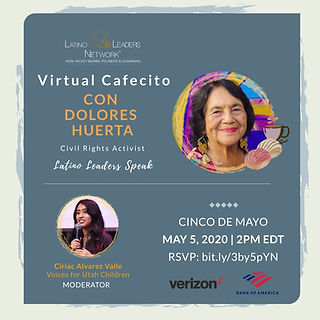 Latino Leaders Network-Virtual Cafecito.