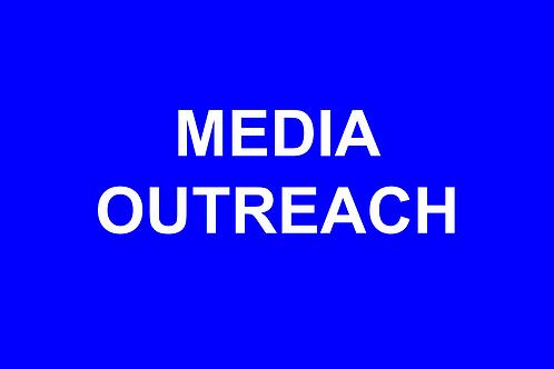 One-Day Media Outreach