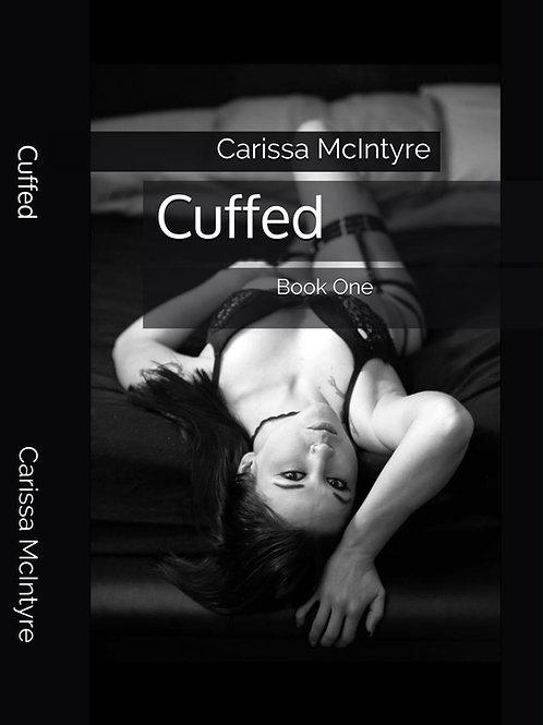 Cuffed, Signed Book 1