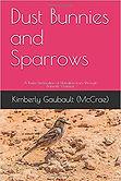 Dust Bunnies and Sparrows.jpg