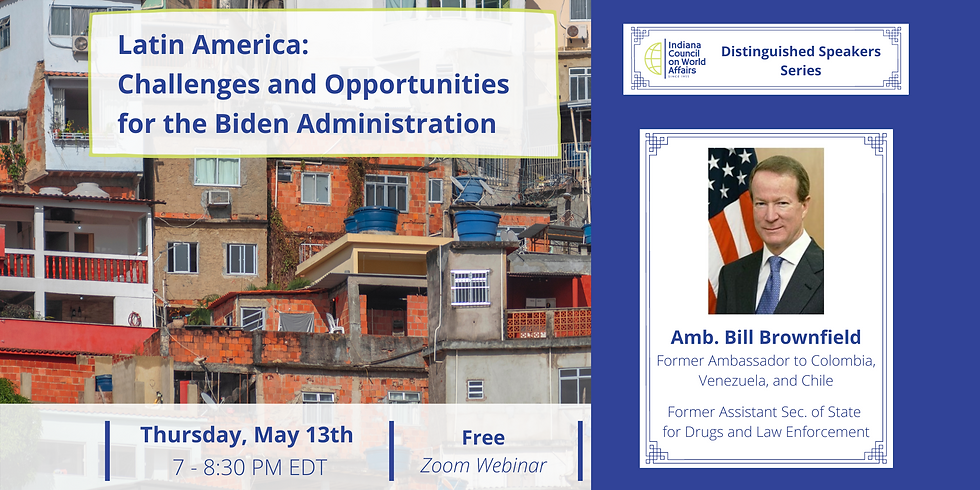 DS: Latin America: Challenges and Opportunities for the Biden Administration