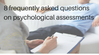 8 frequently asked questions about psychological assessment