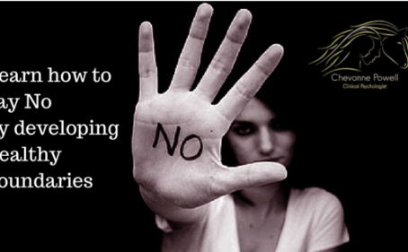 "Learn how to say ""No"", by developing healthy boundaries"