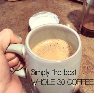 How to make killer Whole 30 coffee
