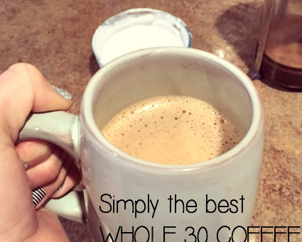 How to make killer Whole 30 coffee
