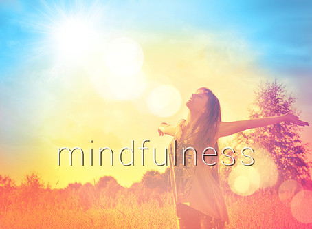 Why you SHOULD be interested in Mindfulness