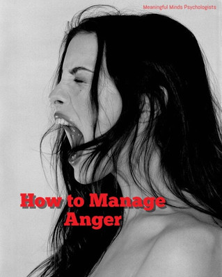 How to Manage Anger