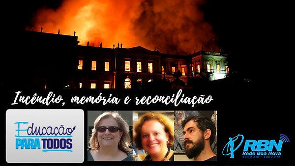 Incendio_memoria_e_reconciliação.jpg