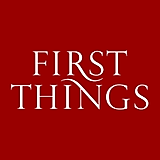 First Things | America's Most Influential Journal of Religion & Public Life