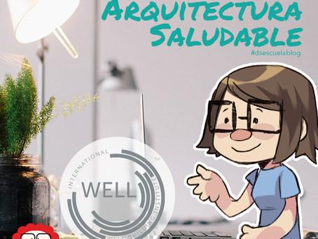 La Arquitectura Saludable
