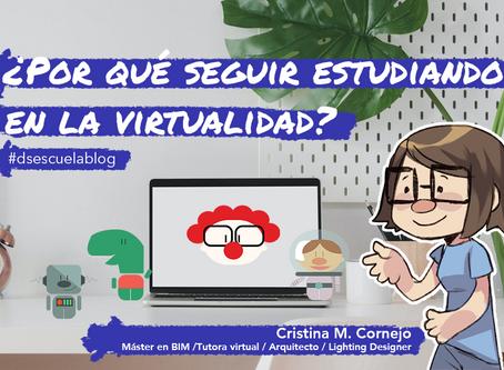 ¿Por qué seguir estudiando en la virtualidad?