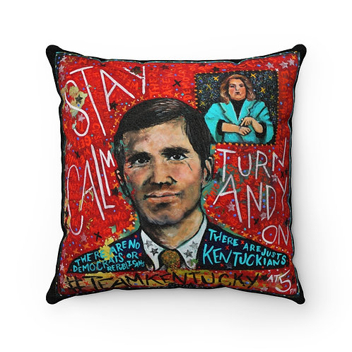 Stay Calm Turn Andy On - Faux Suede Pillow Cover  (PRE-ORDER)
