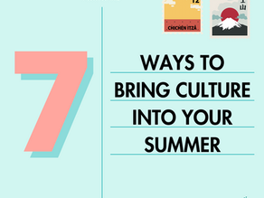7 Ways to Bring Culture Into Your Summer