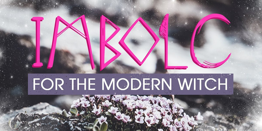 Imbolc for the Modern Witch