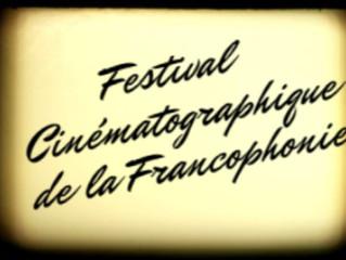 "FILM FESTIVAL ""FRANCOPHONIE"""