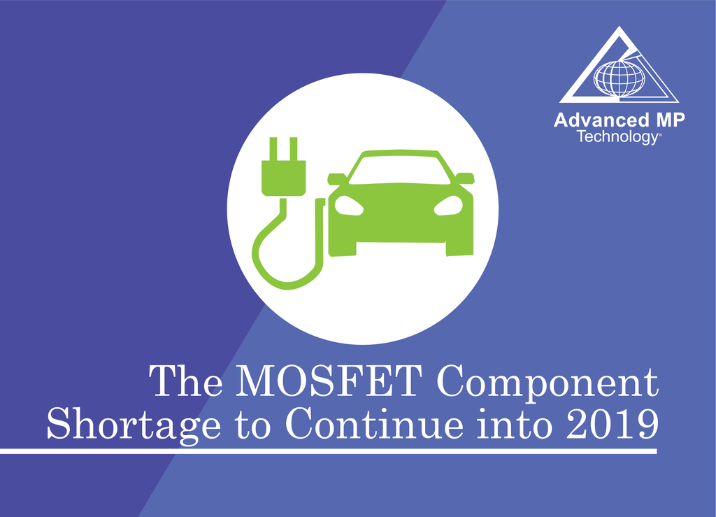 MOSFET Component Shortage to Continue into 2019