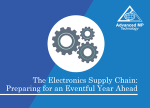 The Electronics Supply Chain: Preparing for an Eventful Year Ahead