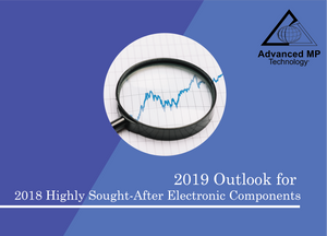 2019 Outlook for 2018 Highly Sought-After Electronic Components