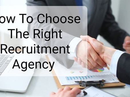 Choosing the right recruitment agency